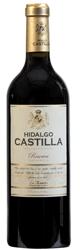 Hidalgo Castilla Reserva